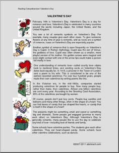 Comprehension: Valentine's Day (upper elem/middle) - This fact-filled reading comprehension about Valentine's Day is meant for upper elementary and middle school students. Multiple-choice and short response questions follow, along with an answer key.