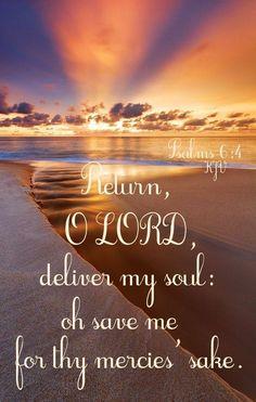 Psalm 6:4 KJV