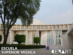Centro Nacional de las Artes CENART   Escuela Superior de Música