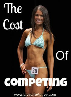 Find out how much it actually costs to do a bikini competition and how to save money if you decide to do a show!  www.LiveLifeActive.com www.greennutrilabs.com