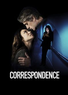 Correspondence (2016) - An English grad student locked in a long-term affair with a married professor launches a quest to find her lover after learning he's died.