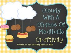 thedabblingspeechie - Cloudy With a Chance of Meatballs Craftivity FREEBIE!  Fun weather food mobile! http://www.thedabblingspeechie.com/2014/03/30/cloudy-with-a-chance-of-meatballs-craftivity-freebie/