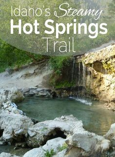 There's A Natural Hot Springs Trail In Idaho And It's Everything You've Ever Dreamed Of - Michelle Kays - Nature travel Best Places To Travel, Places To See, Spa, Lewiston Idaho, Idaho Hot Springs, Alaska, Relax, Travel Alone, Plein Air