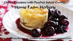 What to do with Leftover Panettone? : Home Farm Herbery