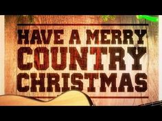 Have a Merry Country Christmas! (Country Music Versions of Famous Christmas Songs and Carols) Christian Christmas Music, Country Christmas Music, Christmas Tale, Christmas Carol, Xmas Songs, Xmas Music, Christmas Playlist, Favorite Christmas Songs, Christmas Videos