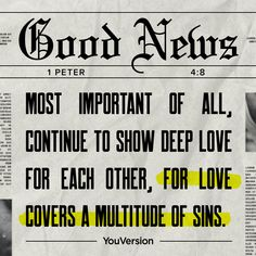 Dear God Quotes, Quotes About God, Scripture Verses, Bible Scriptures, Good News, 1 Peter 4 8, Love Cover, Do What Is Right, Deep Love