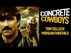 Concrete Cowboys Jerry Reed Tom Selleck Full Movie Comedy Western Channel - YouTube