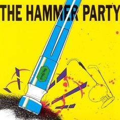 The Hammer Party [CD]