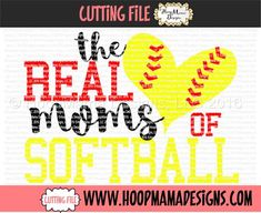 The Real Moms Of Softball SVG DXF eps and png Files for Cutting Machines Cameo or Cricut Files Real Moms, Design Girl, Vinyl Cutting, Mirror Image, Sticker Paper, Softball, Silhouette Cameo, Clip Art