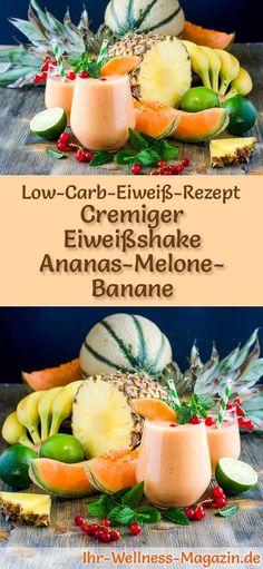 Eiweißshake Ananas-Melone-Banane selber machen - ein gesundes Low-Carb-Diät-Rezept für Frühstücks-Smoothies und Proteinshakes zum Abnehmen - ohne Zusatz von Zucker, kalorienarm, gesund ... #eiweiß #eiweissshake #lowcarb #smoothie #abnehmen #gesunderezepte