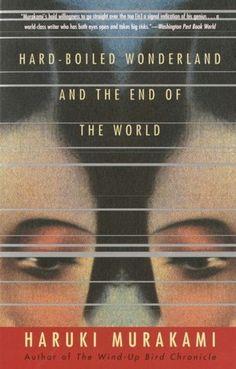 hard-boiled wonderland and the end of the world, haruki murakami, japanese, science fiction, strange