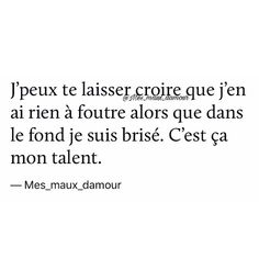 Ouais ! Citations Film, French Quotes, One Life, More Than Words, Breakup, Quotations, Me Quotes, Texts, Poems