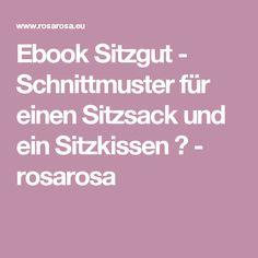 Ebook Sitzgut - Schnittmuster für einen Sitzsack und ein Sitzkissen ♥ - rosarosa
