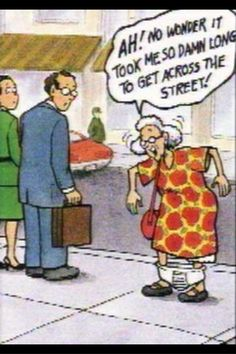 humor & old age jokes - hahaha Cartoon Jokes, Funny Cartoons, Funny Comics, Funny Jokes, Hilarious, Funny Stuff, Funny Things, It's Funny, Jokes