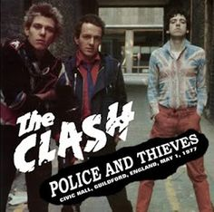 The Clash - Police and Thieves