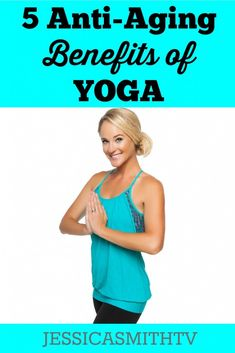 5 Ways Yoga Helps You Stay Young - Naturally! Improve your life, health and fitness with one of the best workouts in the world.. yoga!
