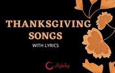 We at HighClap present this ultimate list of Thanksgiving songs for kids. On Turkey day, enjoy singing and dancing along to these songs with your children, friends and family. Thanksgiving Songs For Kids, Thanksgiving Prayer, Kids Songs, Song Lyrics, Psalms, Wish, Dancing, Prayers, Turkey