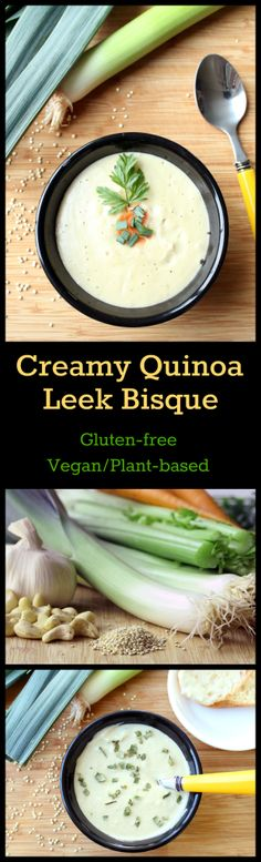 Nutritionicity | Recipe: Creamy Quinoa Leek Bisque (Gluten-Free, Vegan / Plant-Based) Creamy Quinoa Leek Bisque pairs a subtle earthy taste with a succulent creamy texture. So velvety smooth you will never know it's dairy-free.  It is decidedly filling, providing warmth and comfort on the coldest of days! Get the recipe at http://www.nutritionicity.com/recipes/recipe-creamy-quinoa-leek-bisque-gluten-free-vegan-plant-based/