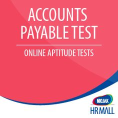 NIFT Accounts Payable Test determines whether your candidate has the Ability, Skill & Knowledge about: Recording Transactions A/P Fundamentals & Journal Entries Accrued and Prepaid Expenses Deposits and Other Advances Taxes and Payables VAT, Sales and Use Tax Invoice & Billing Travel and Entertainment Numerical Ability