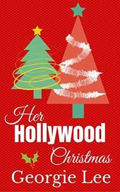 Her Hollywood Christmas by [Lee, Georgie]