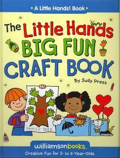 Little Hands Big Fun Craft Book (Little Hands Series) by Judy Press [Williamson Books, an imprint of Worthy Media, Inc.