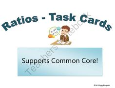 Ratios - Task Cards from HappyEdugator on TeachersNotebook.com -  (11 pages)  - Ratios - Task Cards. 30 task cards on ratios and proportions, answer recording sheet, and answer key.