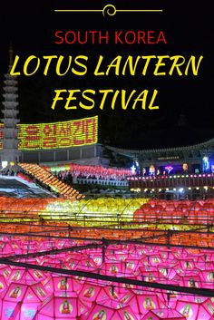 The 8th day of the 4th lunar month is Buddha's birthday and temples across the world light up to celebrate the occasion. Korea is no exception, hanging thousands of colourful lanterns across the country ready for the Lotus Lantern Festival. Ravenous Travellers | Travel Blog