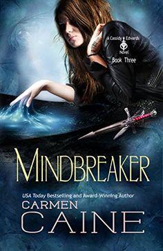 Mindbreaker (A Cassidy Edwards Novel Book 3) by Carmen Caine https://www.amazon.com/dp/B01EL139G0/ref=cm_sw_r_pi_dp_x_L3ObAbENCGH5P