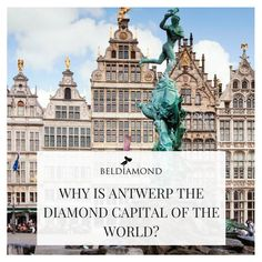 Why is Antwerp the diamond capital of the world? Antwerp Diamonds, Diamond Trade, Eternal Love, City Style, Belgium, Statue Of Liberty, World, Places, Engagement Ring