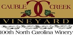 Cauble Creek Vineyard - Vineyards and Wines | Support Local NC Homegrown Products