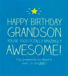 Grandson Birthday Wishes Blessings Happy To You Pictures