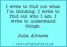 Quotable - Julia Alvarez - Writers Write Creative Blog