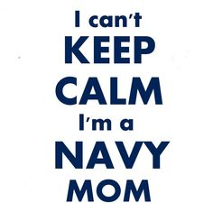 Proud mom of a U.S. Sailor