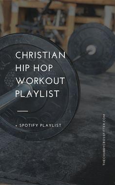 Christian Hip Hop Workout Playlist on Spotify