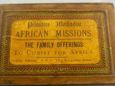 Primitive Methodist African Missions Donation/Collection Box C1900 | eBay