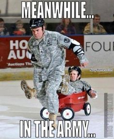 Meanwhile in the Army.I'm laughing so hard because I was in the Army! Military Memes, Military Police, Funny Military, Army Memes, Usmc, Wife Memes, Marine Love, Army Humor, Marines Girlfriend