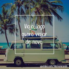"""""""Viajo, logo quero viajar de novo."""" - Se ainda não é inscrito, se inscreva no nosso canal: https://www.youtube.com/user/Alemanizando - #viagem #alemanizando #ferias #viajar"""