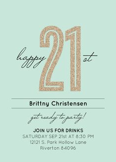 21st birthday party invitations. Love the gold.