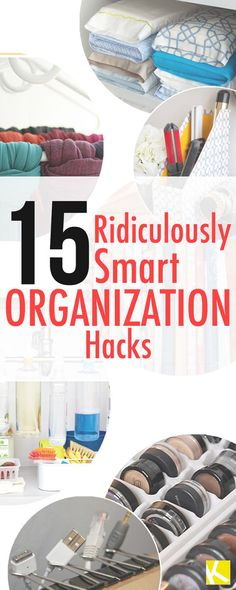 15 Ridiculously Smart Organization Hacks to help you get organized this year in no time.