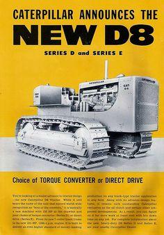 Caterpillar D8E | John Welsh | Flickr Antique Tractors, Vintage Tractors, Old Tractors, Old Farm Equipment, Heavy Equipment, Mining Equipment, Old Advertisements, Advertising Signs, Caterpillar Equipment