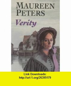 Verity (9780709071365) Maureen Peters , ISBN-10: 0709071361  , ISBN-13: 978-0709071365 ,  , tutorials , pdf , ebook , torrent , downloads , rapidshare , filesonic , hotfile , megaupload , fileserve
