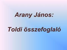 Arany János: Toldi összefoglaló> Ppt, Projects To Try, Classroom, Teaching, Workout, Education, School, Class Room, Work Outs
