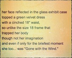 """""""Gone with the Wind"""" #poetry"""