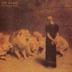 The Sound (2) - From The Lions Mouth at Discogs