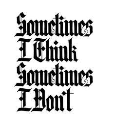 Sometime I think, Sometimes I don't by SPIT , via Behance