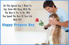 Romantic propose day SMS: Glad recommend Day romantic SMS for him and her: Hi ! Are you searching for the Romantic propose Day SMS Happy Propose Day Wishes, Propose Day Messages, Happy Propose Day Image, Propose Day Images, Marry Me Quotes, Love Quotes For Girlfriend, Love Quotes For Her, Boyfriend Quotes, Propose Day Picture