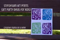 styrofoam art print - art party activities for kids by creative mama ...