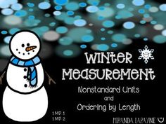 """First grade measurement pack. CC.1.MD.1 and CC.1.MD.2. This product has three activities included,""""Snowman Measurement,"""" """"Snow Day Order by Length,"""" and """"Measure My Family."""" Your 1st Graders will love it!"""