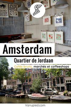 L'ancien quartier populaire de Jordaan à découvrir à Amsterdam. Guide Amsterdam, Outdoor Decor, Home Decor, Popular, Decoration Home, Room Decor, Home Interior Design, Home Decoration, Interior Design