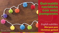 Mini video tutorial # 18: guirnalda de bombillas navideñas hecha con pompones de lana a crochet!